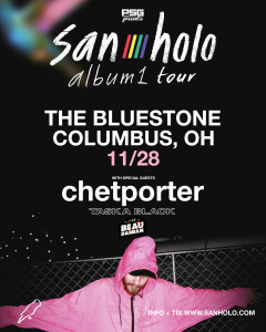 San Holo LIVE November, 28th @ The Bluestone | Columbus | Ohio | United States