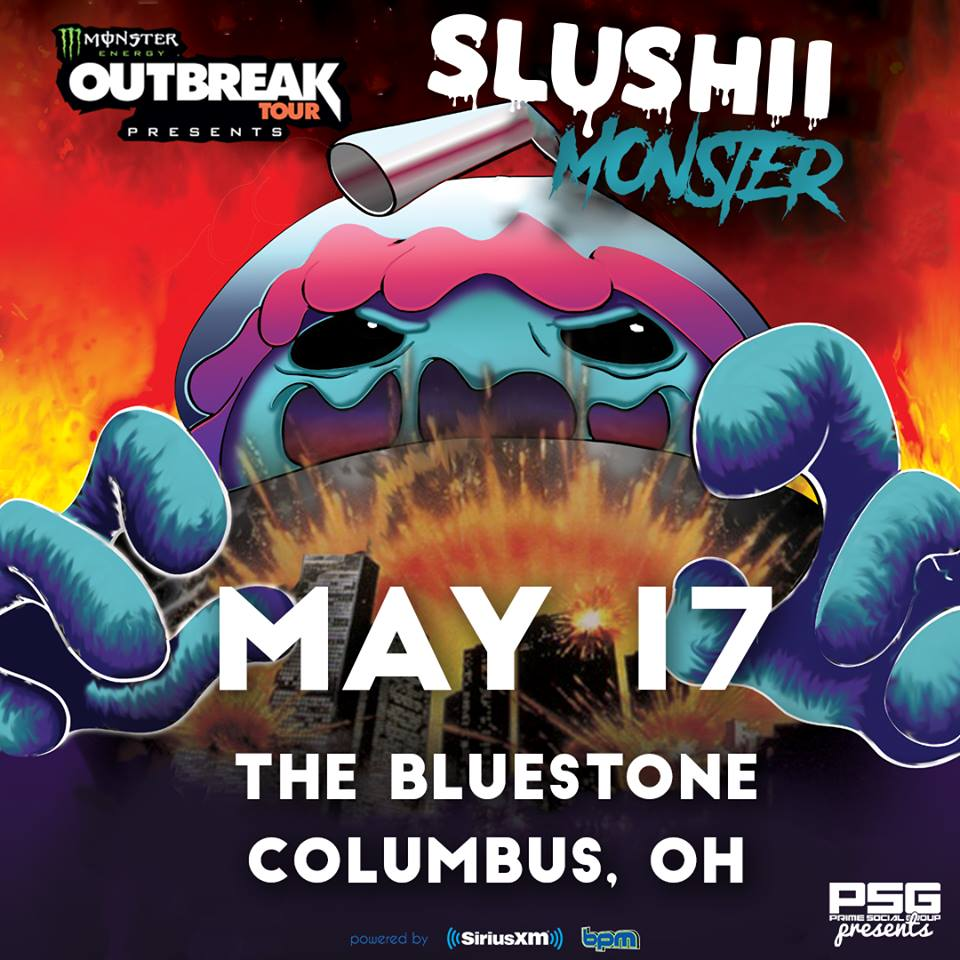 PSG & Monster Energy Outbreak Tour Present: SLUSHII live @ The Bluestone