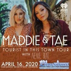 Maddie and Tae in Concert April 16th 2020 @ The Bluestone