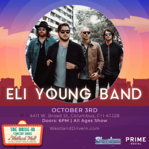 Eli Young Band Live at Westland Mall Drive in @ Westland Mall Drive-In