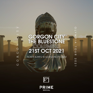 Gorgon City Olympia Tour presented by PSG @ The Bluestone
