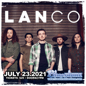 Lanco Live in concert July 23, 2021 @ The Bluestone