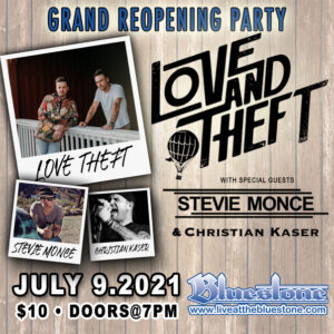Love and Theft Grand Re Opening Party @ The Bluestone