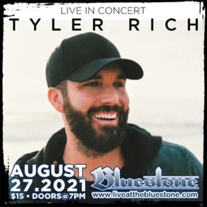 Tyler Rich Live August 27th 2021 @ The Bluestone